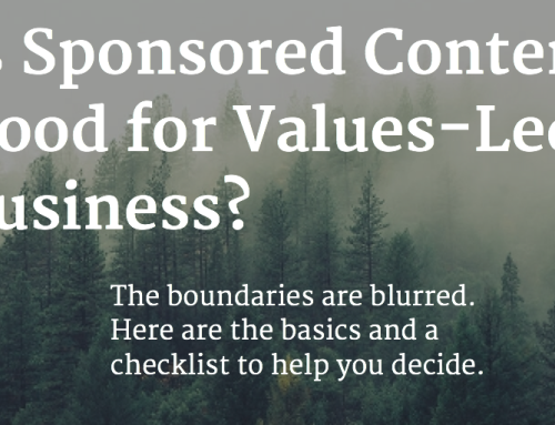 Is Sponsored Content Good for Values-Led Business?